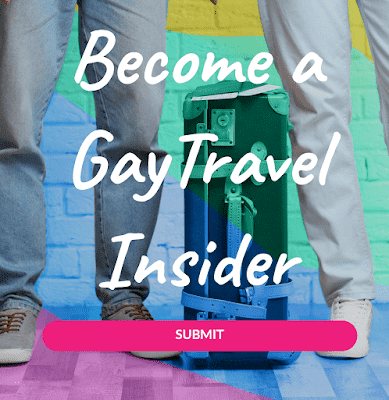 Become a Gay Travel Insider